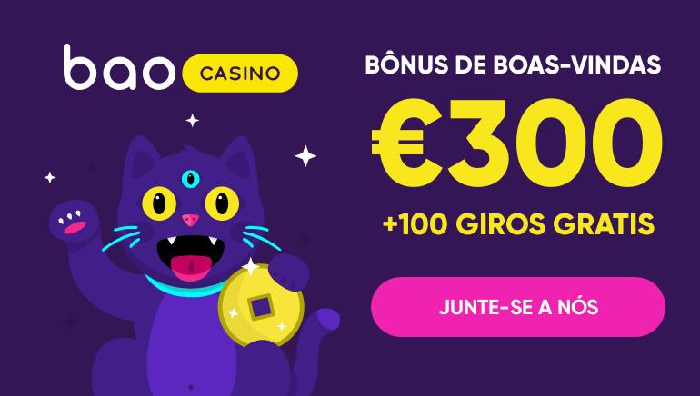 Pacote de Boas-Vindas de 300€ e 100 Giradas Grátis no Bao Casino