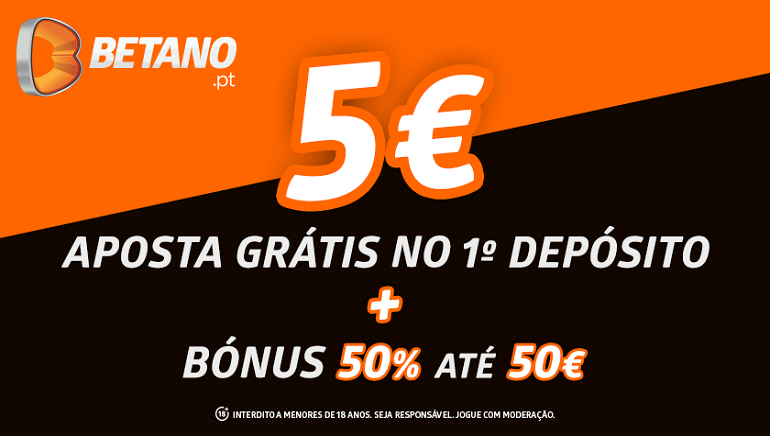 5€ aposta gratis no 1 deposito + bonus 50% ate 50€