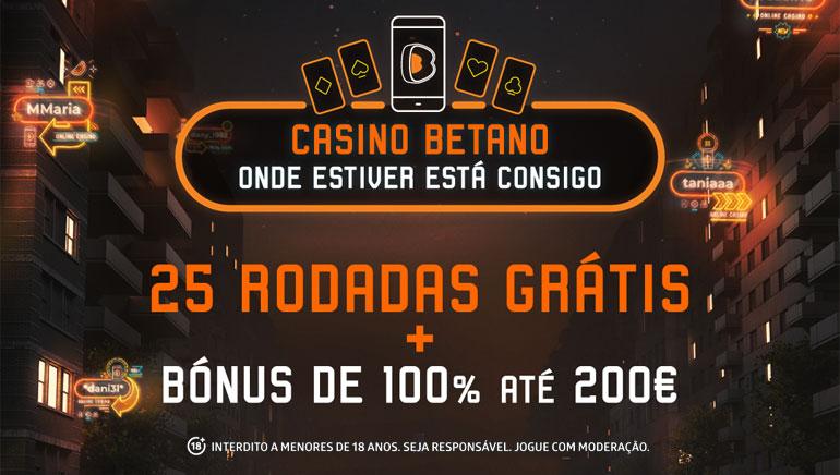 Betano Casino a Receber Novos Jogadores Portugueses com Bónus de 200€ & 25 Giradas Grátis