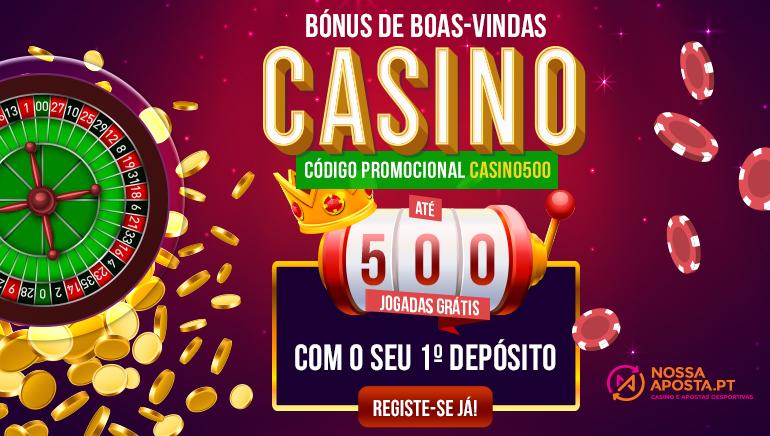 Reivindica até 500 Giradas Grátis ao Integrar o NossaAposta Casino