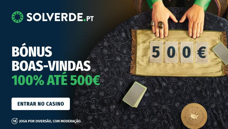 Solverde Casino Portugal welcome offering 100% up to €500