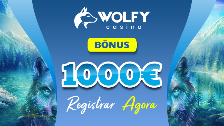 Wolfy Casino - €1000 BÔNUS Registrar Agora